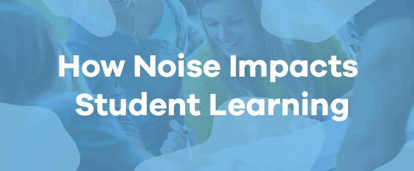 noise-impact-student-learning