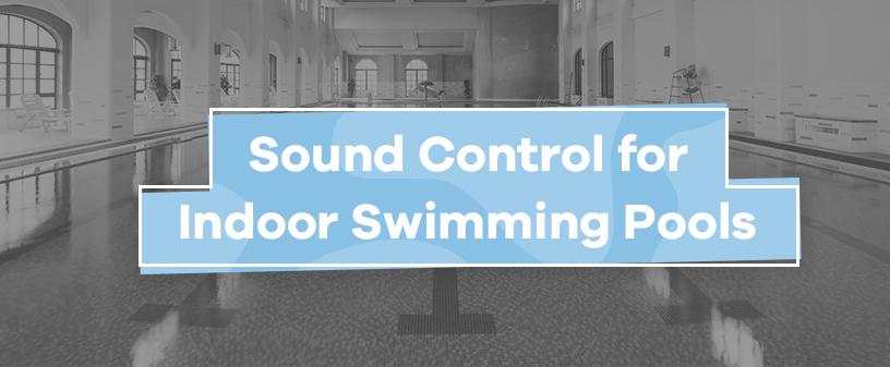natatorium sound control