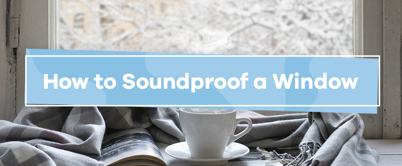 how to soundproof a window