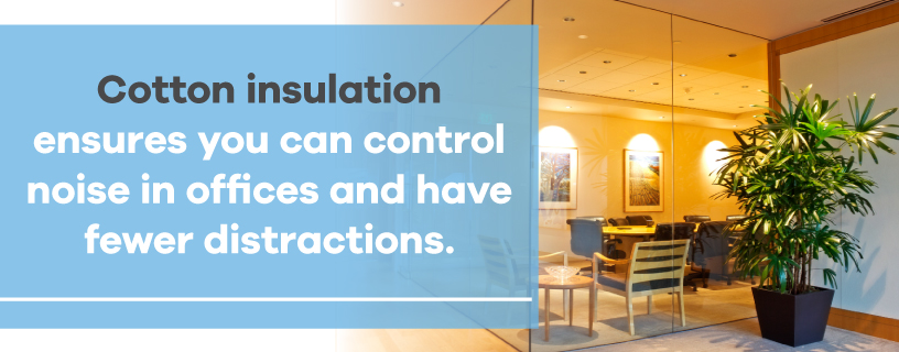control office noise with cotton insulation