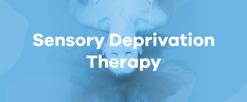 sensory deprivation therapy