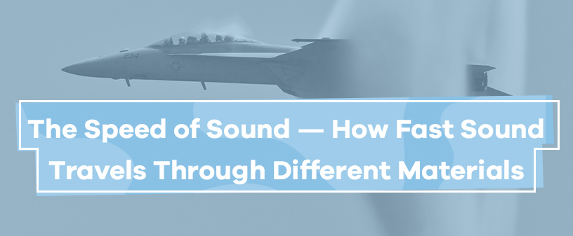 how fast sound travels through different materials
