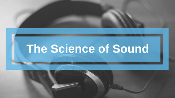 Sound Science