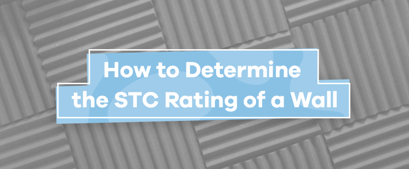 How to Determine the STC Rating of a wall