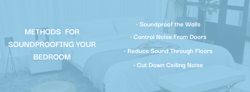 Methods for Soundproofing Your Bedroom