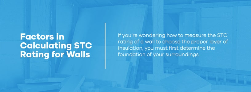 Factors in Calculating STC Rating for Walls