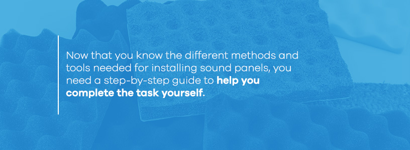 step-by-step instructions for installing sound panels