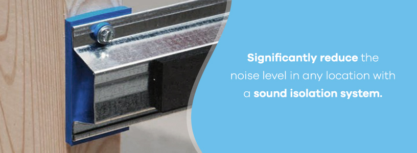 sound isolation system