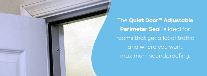 Quiet Door Adjustable Perimeter Seal