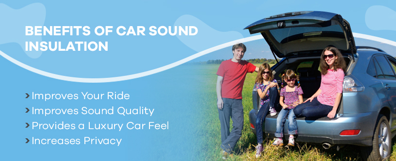 Benefits of car sound insulation