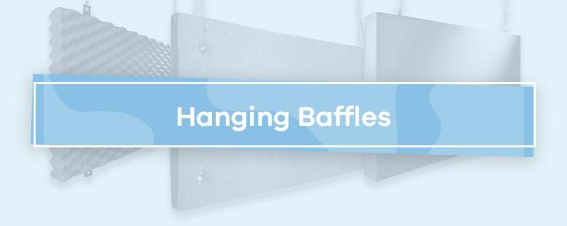 Hanging Baffles