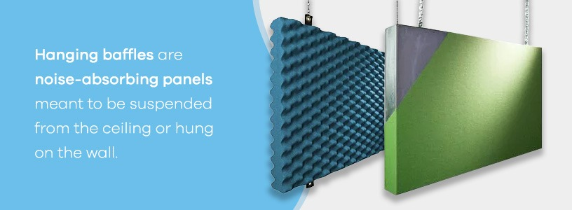 Hanging Baffles are noise-absorbing panels