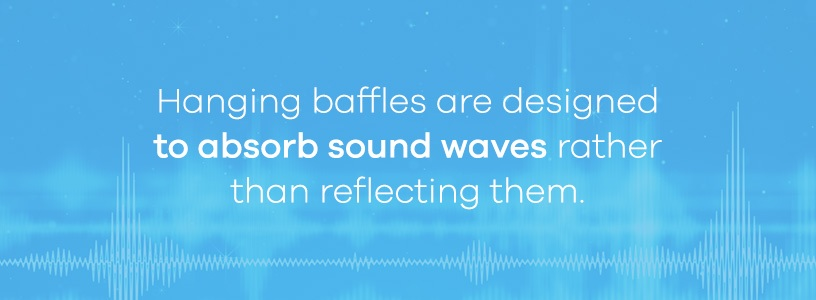 hanging baffles absorb sound waves