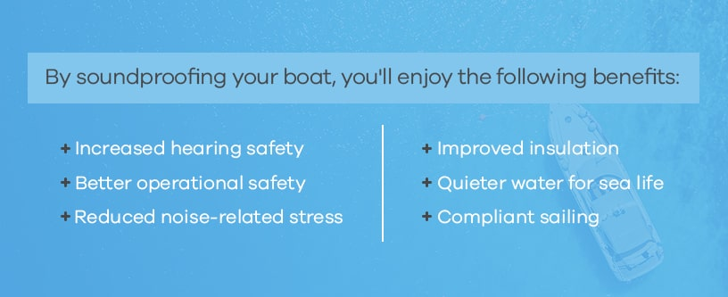Boat Soundproofing Benefits
