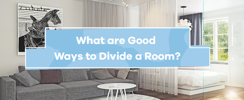 What are good ways to divide a room