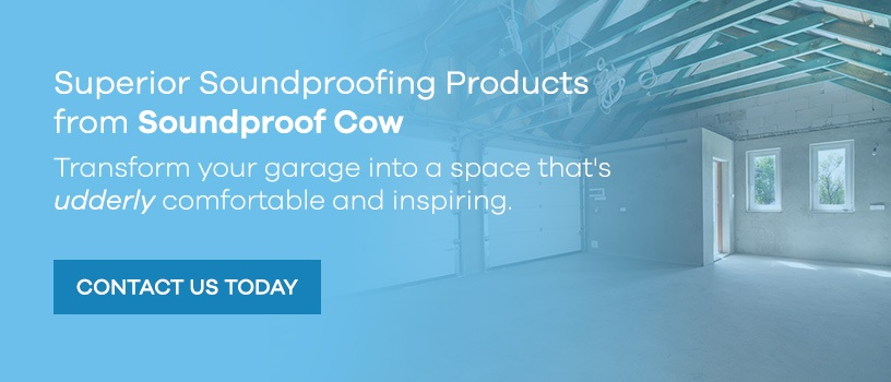 Contact Soundproof Cow About Garage Soundproofing Products