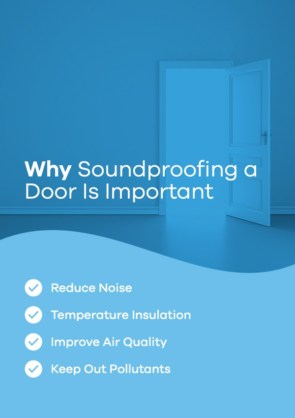 Why soundproofing a door is important