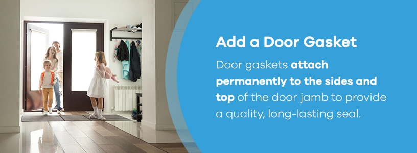 add a door gasket