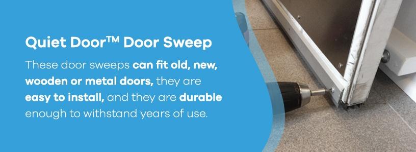 Quiet Door™ Door Sweep