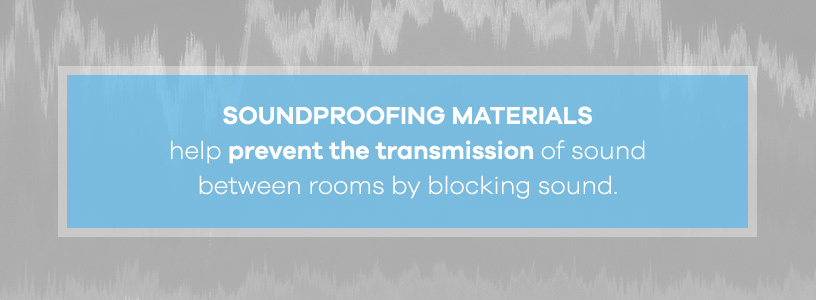 soundproofing materials to prevent sound between rooms