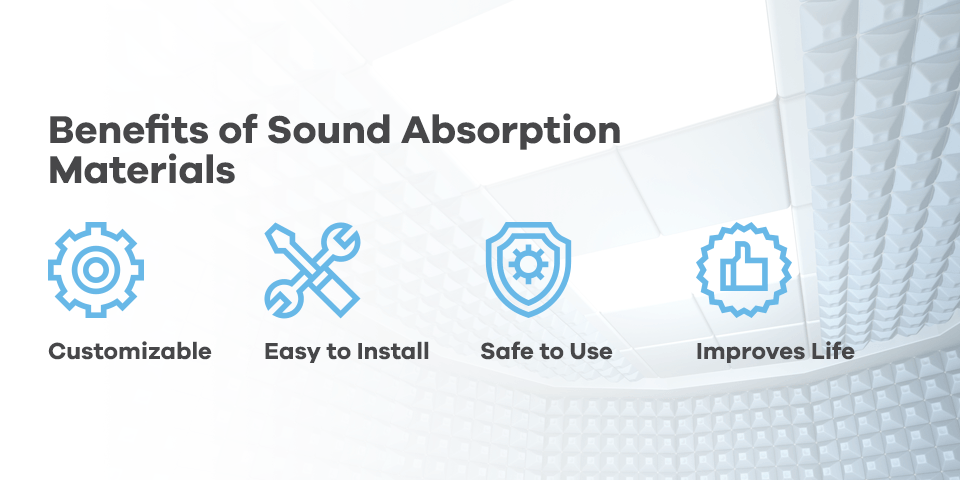 benefits of sound absorption materials