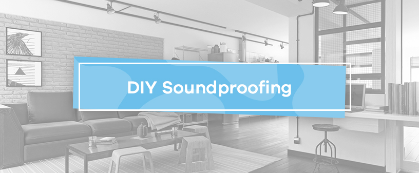 DIY Soundproofing