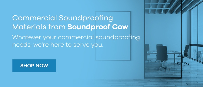 Shop Commercial Soundproofing Materials from Soundproof Cow