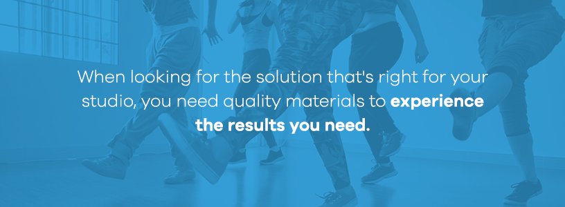 quality materials for your dance studio