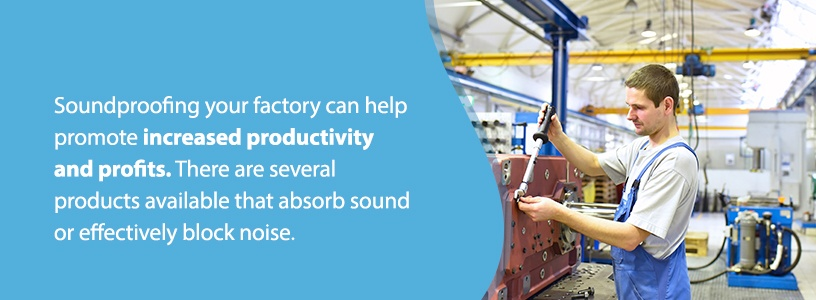 Best Products to Soundproof Your Factory