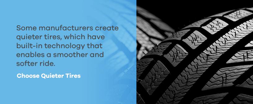 Choose Quieter Tires