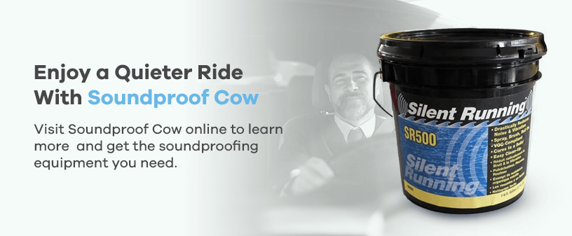 Enjoy a Quieter Ride with Soundproof Cow