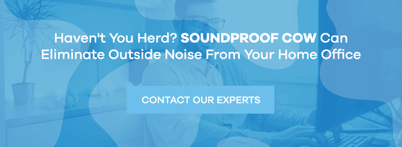 Soundproof Cow can Eliminate Outside Noise From Your Home Office