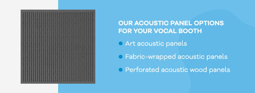 Our Acoustic Panel Options for Vocal Booths