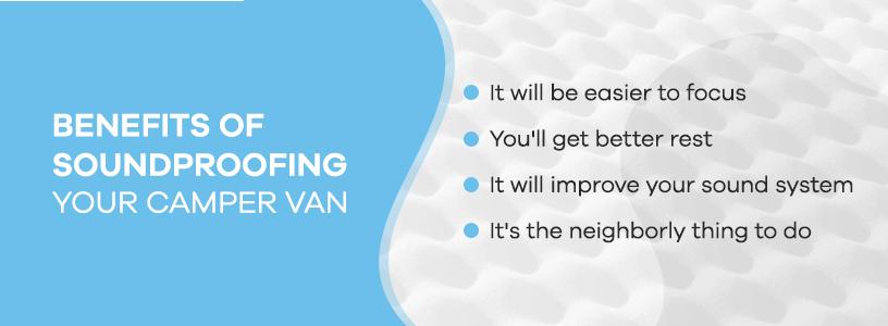 Benefits of Soundproofing Camper Van