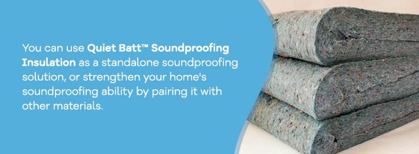 Quiet Batt™ Soundproofing Insulation