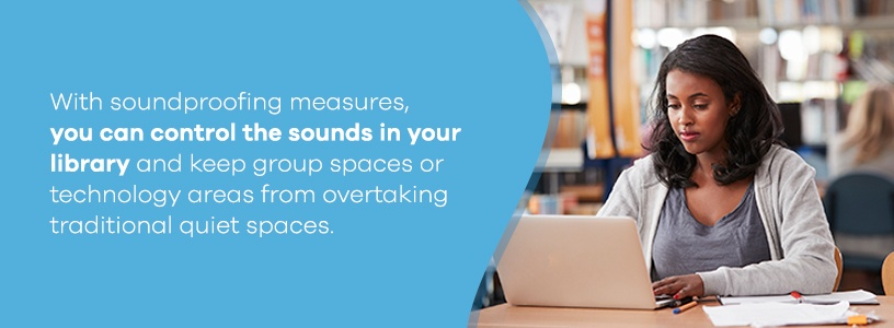 Reasons to Soundproof Your Library
