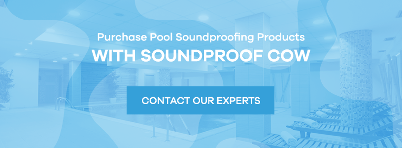 Purchase Pool Soundproofing Products