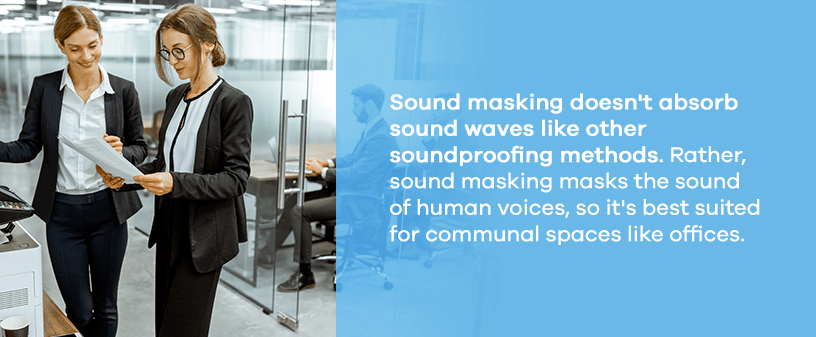 sound masking masks the sound of human voices