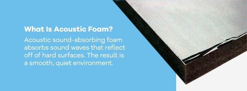 what is acoustic foam