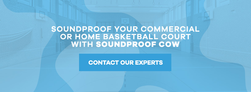 Soundproof Your Basketball Court