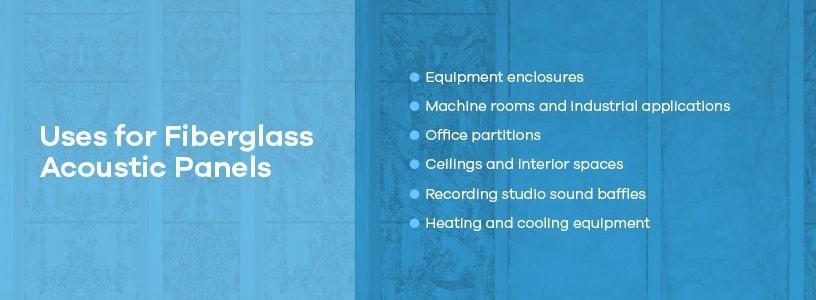 Uses for Fiberglass Acoustic Panels