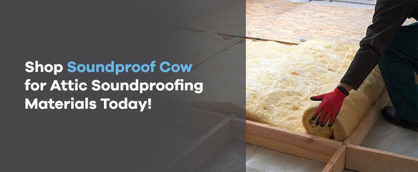 Shop attic soundproofing materials