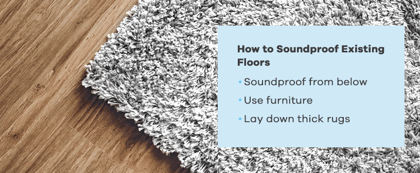 How to Soundproof Existing Floors