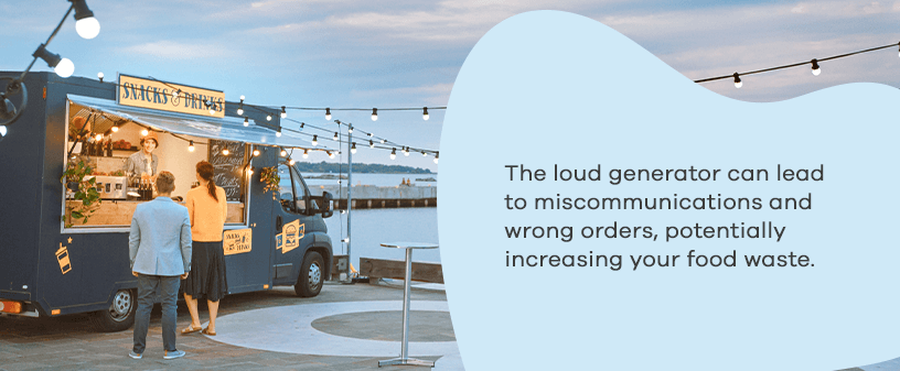 loud generator in food trucks can lead to miscommunications
